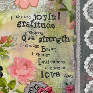 I Choose Joyful Gratitude - Kelly Rae Roberts