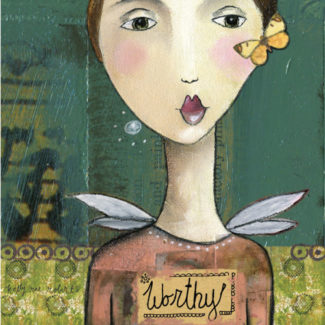 Worthy - Kelly Rae Roberts