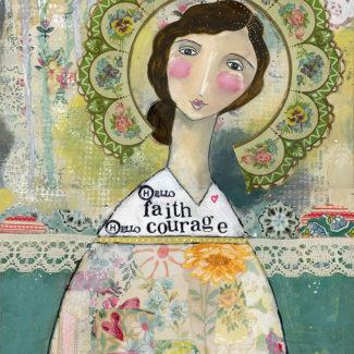 hello faith hello courage 72