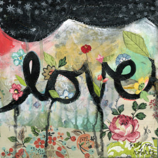 love - Kelly Rae Roberts