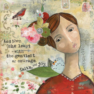 Gentle Courage - Kelly Rae Roberts