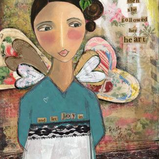 Let Joy In - Kelly Rae Roberts