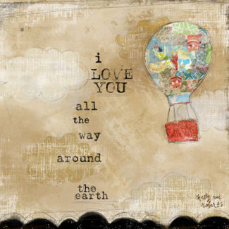 Around the Earth - Kelly Rae Roberts