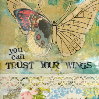 You Can Trust Your Wings - Kelly Rae Roberts - prints - Mantras