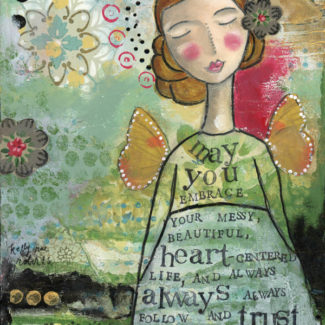 Your Messy Beautiful Life - Kelly Rae Roberts - prints - Girls