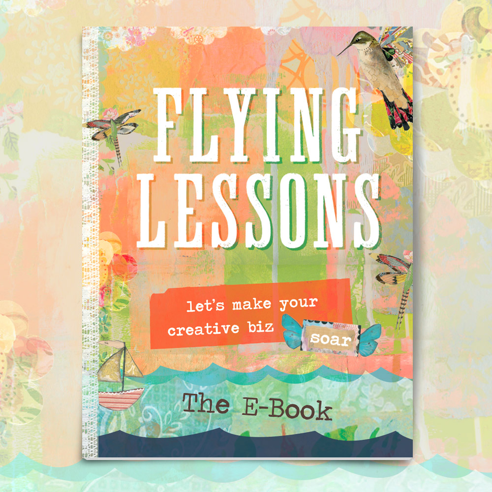 In Flying Lessons: Let's Make Your Creative Biz Soar, I Share My Very Best  Resources And Howto's For Creative Entrepreneurs: Painters, Sculptors,  Jewelers,