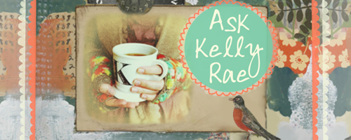 Ask Kelly Rae: What Inspires You (cowgirl art camp included!)