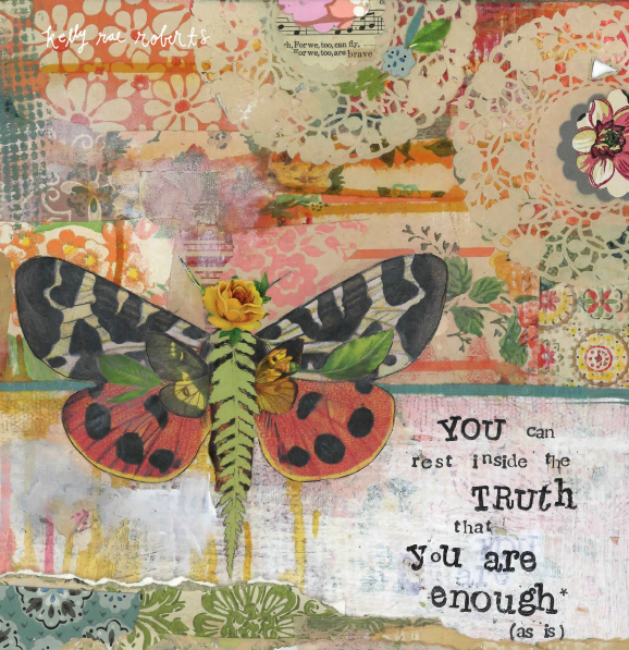 You Are Enough - Kelly Rae Roberts