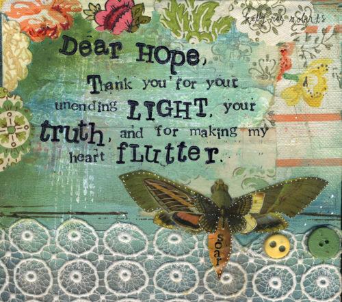 DEAR HOPE - Kelly Rae Roberts