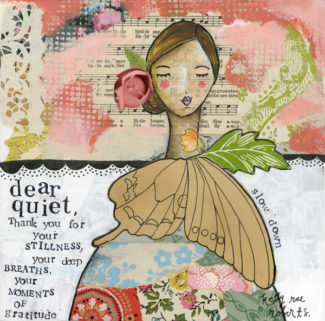 Dear Quiet - Kelly Rae Roberts