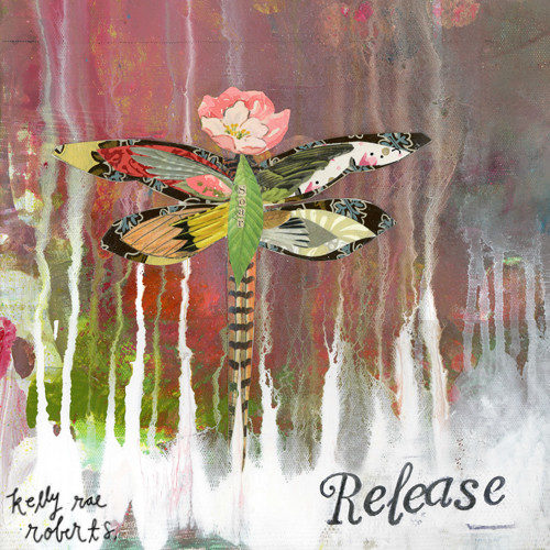 Release - Kelly Rae Roberts