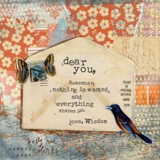 Love, Wisdom – Kelly Rae Roberts