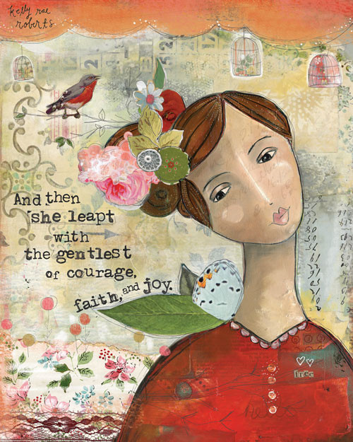 Gentle Courage - Kelly Rae Roberts