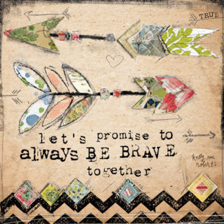 Brave Together - Kelly Rae Roberts - prints - Baby True