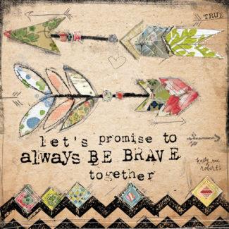 Brave Together - Kelly Rae Roberts - prints - Baby True