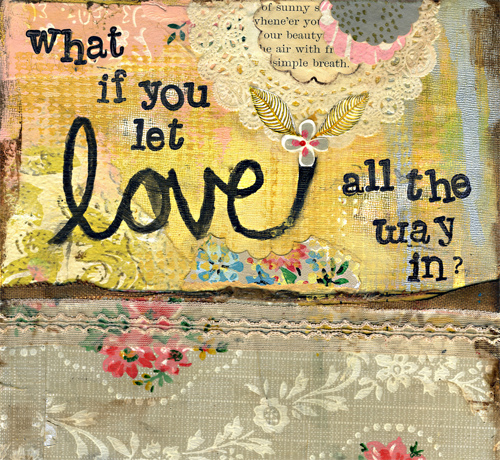 let love all the way in