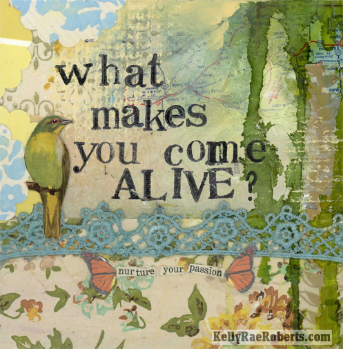 what makes you come alive