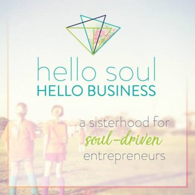 A Sisterhood for Soul-Driven Entrepreneurs