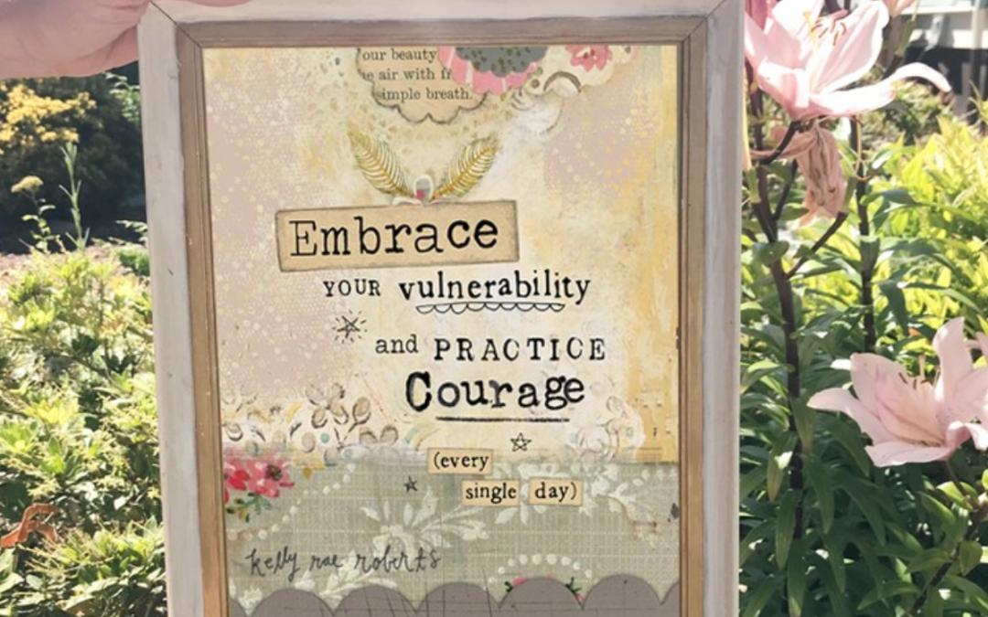 Embrace Your Vulnerability