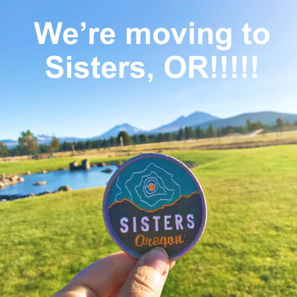 We're moving to Central Oregon! WHAT????!!!! - Kelly Rae Roberts