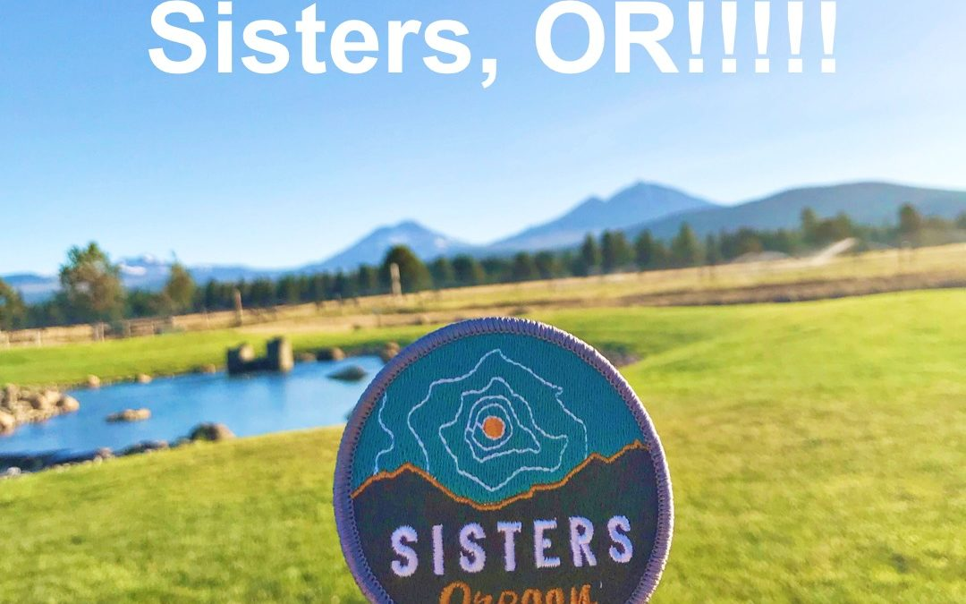We're moving to Central Oregon! WHAT????!!!!
