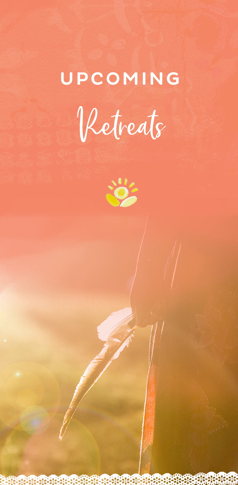 Upcoming retreats