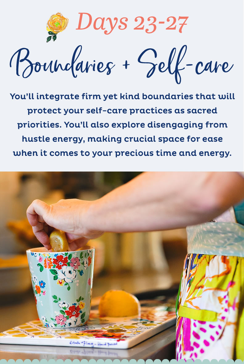 Days 23-27 : Boundaries + Self -care