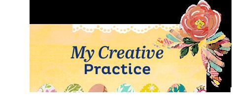 My Creative Practice
